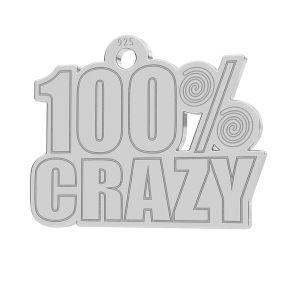 100% Crazy privesek, LK-1186 - 0,50